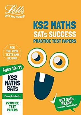 KS2 Maths SATs Practice Test Papers: 2019 tests (Letts KS2 SATs Success) from Letts