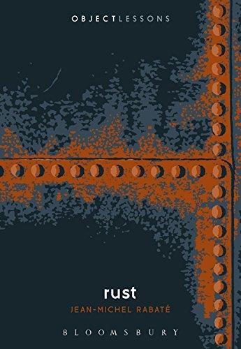 Rust (Object Lessons) por Jean-Michel Rabate
