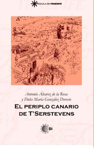 El Periplo Canario De T'Serstevens