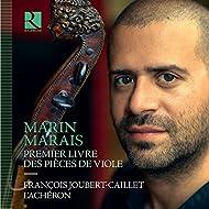 Marais: Premier livre des pièces de viole