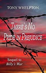 There's No Pride In Prejudice: The now adult hero of Billy's War has new battles to fight...