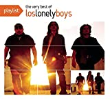 Playlist: The Very Best of Los Lonely Boys (Dig)