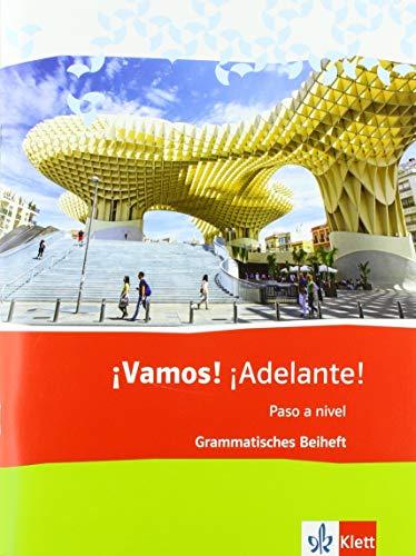 ¡Vamos! ¡Adelante! Paso a nivel. Grammatisches Beiheft 3. Lernjahr (3. FS) / 5. Lernjahr (2. FS)