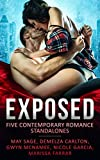 Exposed: Five contemporary romance standalones