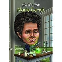 Quien Fue Marie Curie? (Quien Fue...? / Who Was...?)