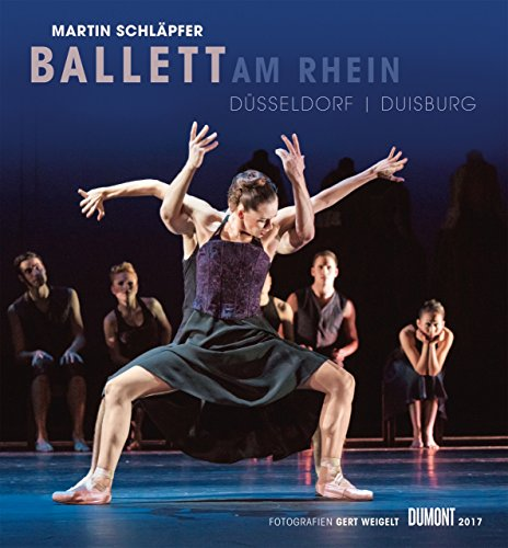 Martin Schläpfer - Ballett am Rhein 2017 - Wandkalender 44,5 x 48 cm - (Kostüme 2017 Film)