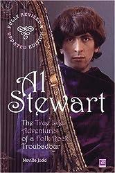 Al Stewart: True Life Adventures of a Folk Troubadour