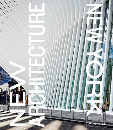 New Architecture. New York