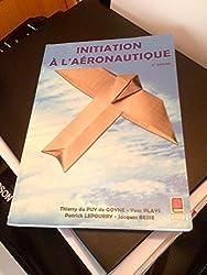 Initiation à l'aéronautique : 3ème édition