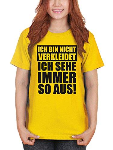 clothinx Damen T-Shirt Karneval Ich bin nicht verkleidet, ich sehe immer so aus Gelb mit Schwarz