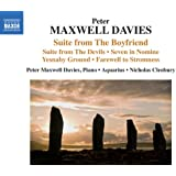 """Peter Maxwell Davies: Suite from """"The Boyfriend"""", Suite from """"The Devils"""" & Other Works"""