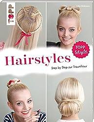 Hairstyles: Step by Step zur Traumfrisur. Flechtfrisuren für Fingerfertige
