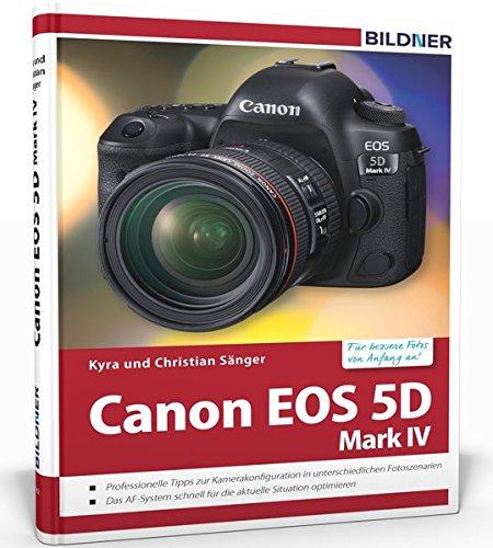Canon EOS 5D Mark IV - Für bessere Fotos von Anfang an!