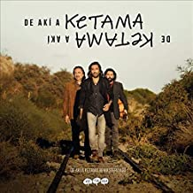 De Akí A Ketama Deluxe