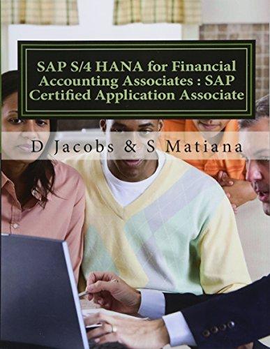 SAP S/4 HANA for Financial Accounting Associates : SAP Certified Application Associate por D Jacobs