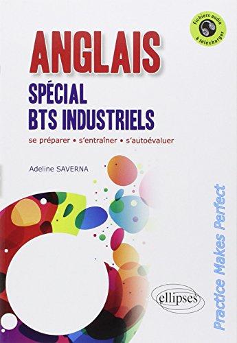 Anglais Spécial BTS Industriels Pratice Makes Perfect Avec Fichiers Audio