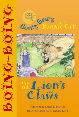 Boing-Boing the bionic cat and the lion's claws