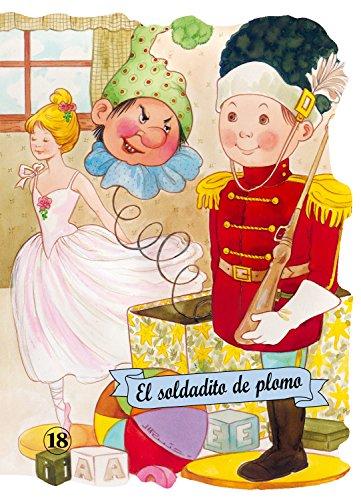El soldadito de plomo (Troquelados clásicos) por Hans Christian Andersen