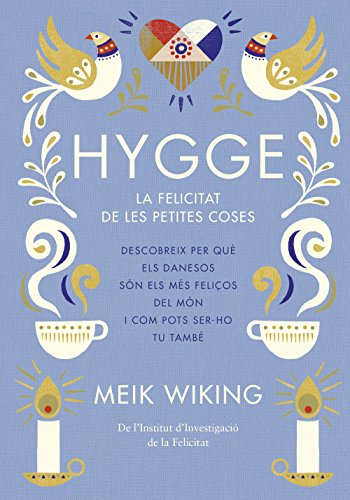 Hygge: La felicitat de les petites coses (Catalan Edition) eBook ...
