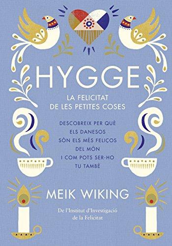 Descargar Libro Hygge: La felicitat de les petites coses (NO FICCIÓ COLUMNA) de Meik Wiking