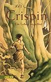 Crispin - ein Leben vogelfrei - Avi