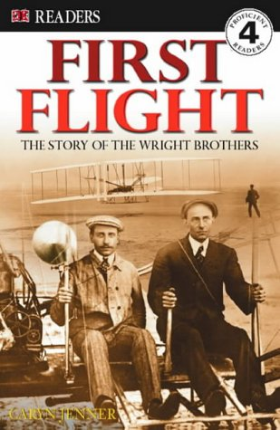 First flight : the story of the Wright brothers