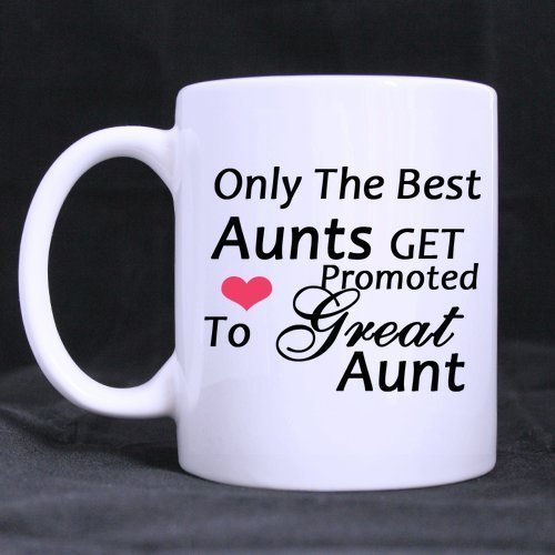 Birthday Gifts Aunts Humorous Quotes Only The Best Get