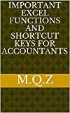 Important Excel Functions and shortcut keys for Accountants
