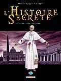 Histoires secrètes T22 Le roi du monde