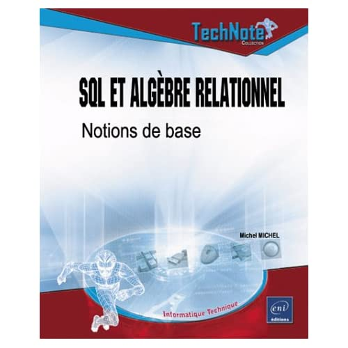SQL et Algèbre relationnel : Notions de base