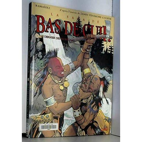 La Saga de bas de cuir, tome 3 : Le dernier des mohicans