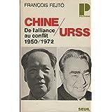 Chine/URSS ( De l'alliance au conflit 1950/1972)