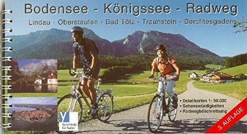Bodensee-Königssee-Radweg: Radführer. 1:50000 (Radwanderführer)