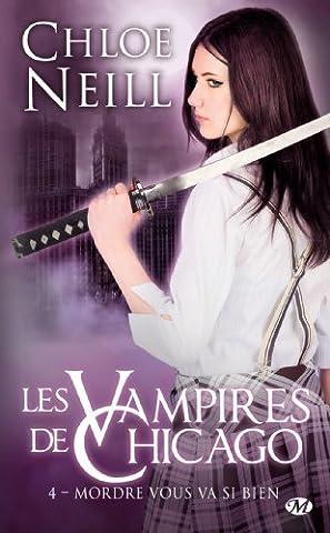Les Vampires de Chicago, Tome 4: Mordre vous va si