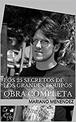 Los 25 Secretos de los Grandes Equipos: OBRA COMPLETA (Spanish Edition)