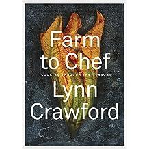Farm to Chef: Cooking Through the Seasons (English Edition)