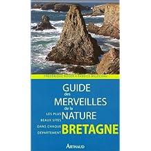 Guide des merveilles de la nature : Bretagne
