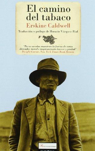 Camino Del Tabaco, El (Reencuentros)
