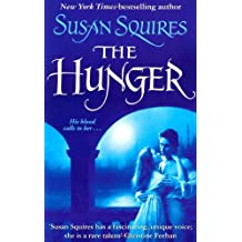 The Hunger by Susan Squires (Unabridged, 5 Sep 2008) Paperback