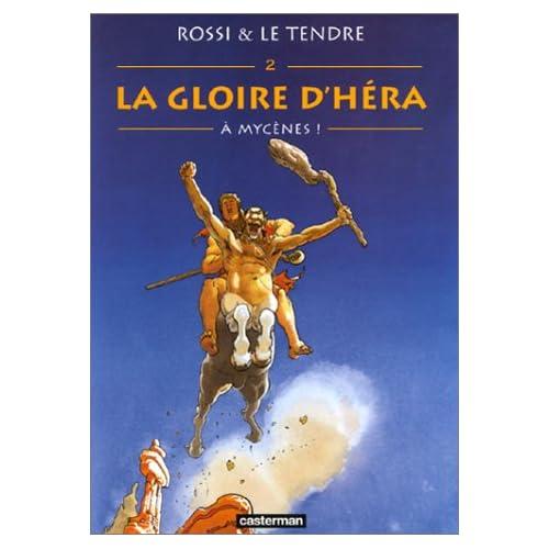 La Gloire d'Héra, tome 2 : A Mycènes