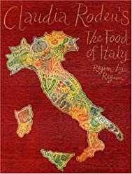 Claudia Roden's the Food of Italy: Region by Region
