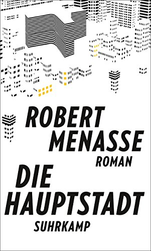 Buchseite und Rezensionen zu 'Die Hauptstadt: Roman' von Robert Menasse