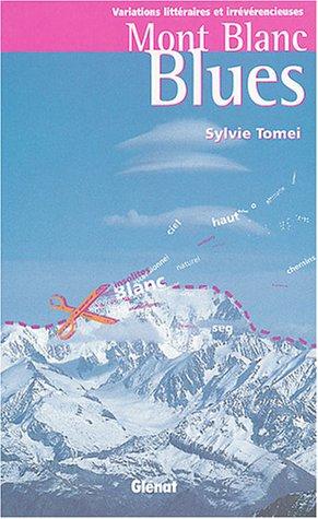 Mont Blanc Blues