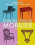 Étude des styles de mobilier - 3e éd.