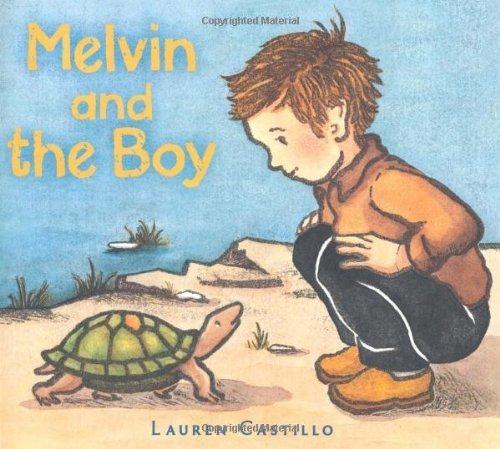 Melvin and the Boy by Lauren Castillo (2011-07-05) (Lauren Castillo)