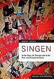 Singen: In der Oper, als Therapie und in der Post- und Postpostmoderne