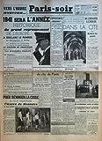 Telecharger Livres PARIS SOIR N 224 du 01 02 1941 VERS L ORDRE NOUVEAU 1941 SERA L ANNEE HISTORIQUE DU GRAND REGROUPEMENT DE L EUROPE A DECLARE LE FUHRER AU SPORTSPALAST DE BERLIN 627 STATIONS ONT RETRANSMIS PAR RADIO EN 16 LANGUES DIFFERENTES LE DISCOURS DU CHANCELIER LES PRINCIPALES CITATIONS SUR L ANGLETERRE SUR L AMERIQUE SUR LA FRANCE SUR L EUROPE DE DEMAIN POUR DENOUER LA CRISE IL FAUT PRESERVER L UVRE DE MONTOIRE PAR GEORGES DESSOUDEIX CONTRIBUABLES ATTENTION LE CODE DES IMPOTS DIR (PDF,EPUB,MOBI) gratuits en Francaise