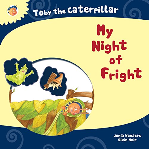 Toby the Caterpillar: My Night of Fright (English Edition)