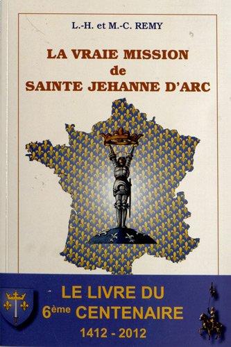 la-vraie-mission-de-sainte-jehanne-darc-jesus-christ-roy-de-france