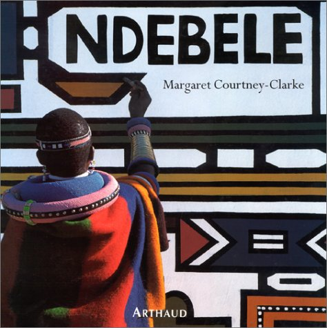 Ndebele par Margaret Courtney-Clarke